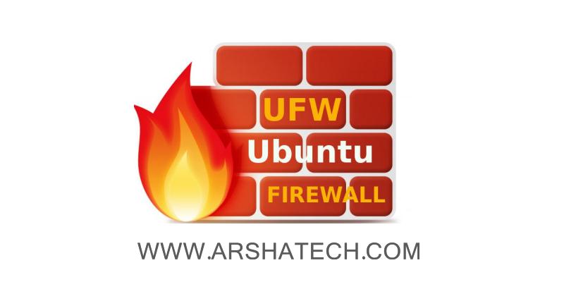 آموزش کامل کار با فایروال UFW در اوبونتو و دبین